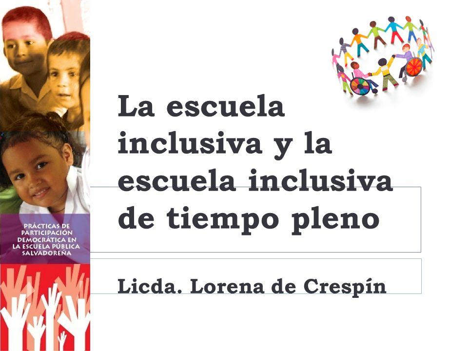 La escuela inclusiva y la escuela inclusiva de tiempo pleno