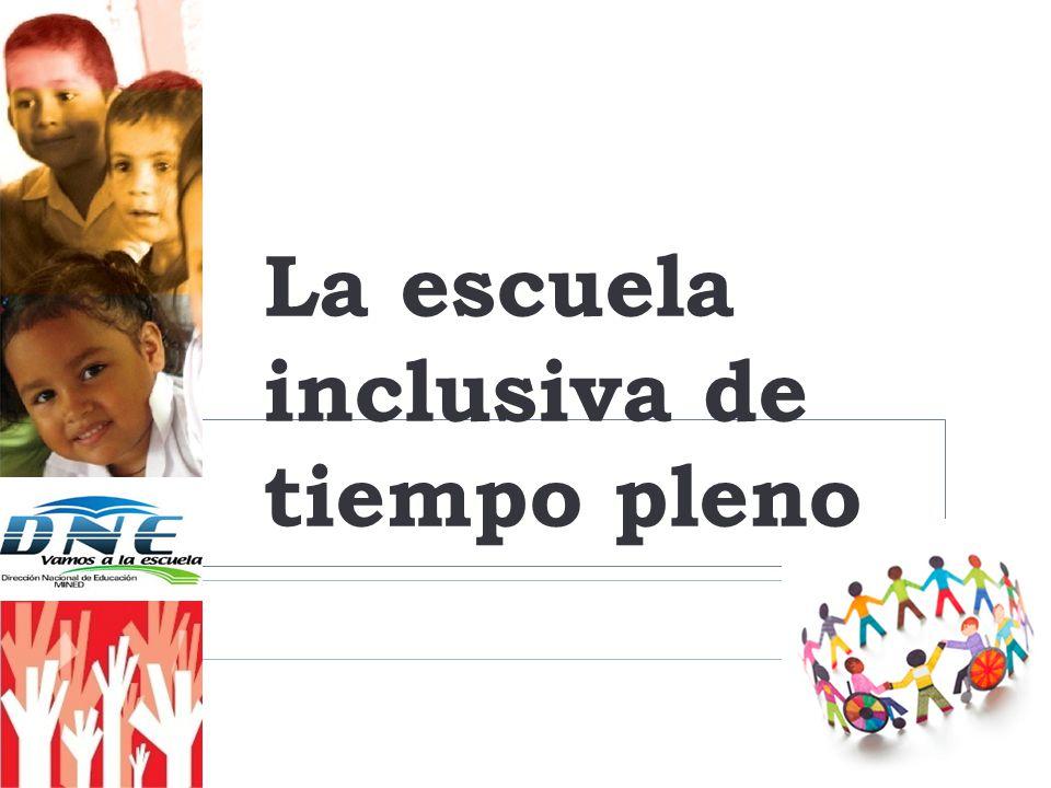 La escuela inclusiva de tiempo pleno