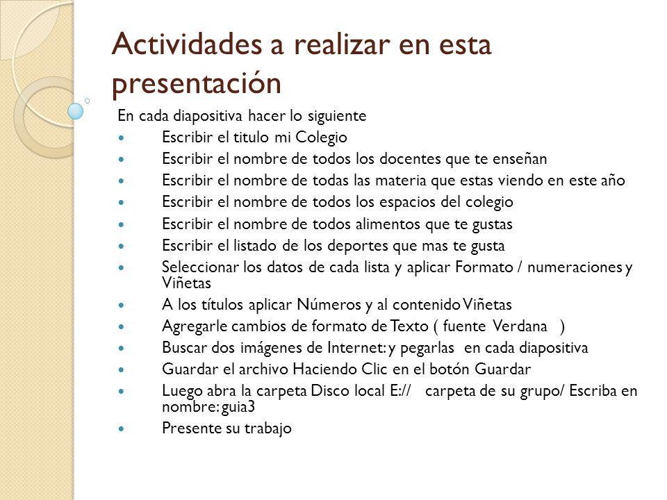 Actividades a realizar en esta presentación