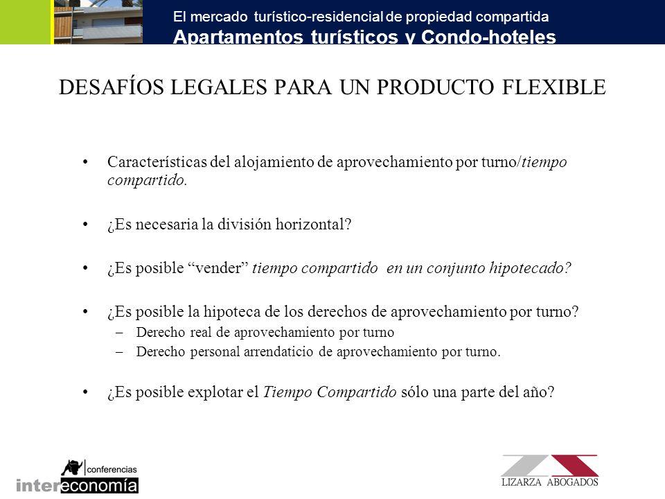 DESAFÍOS LEGALES PARA UN PRODUCTO FLEXIBLE