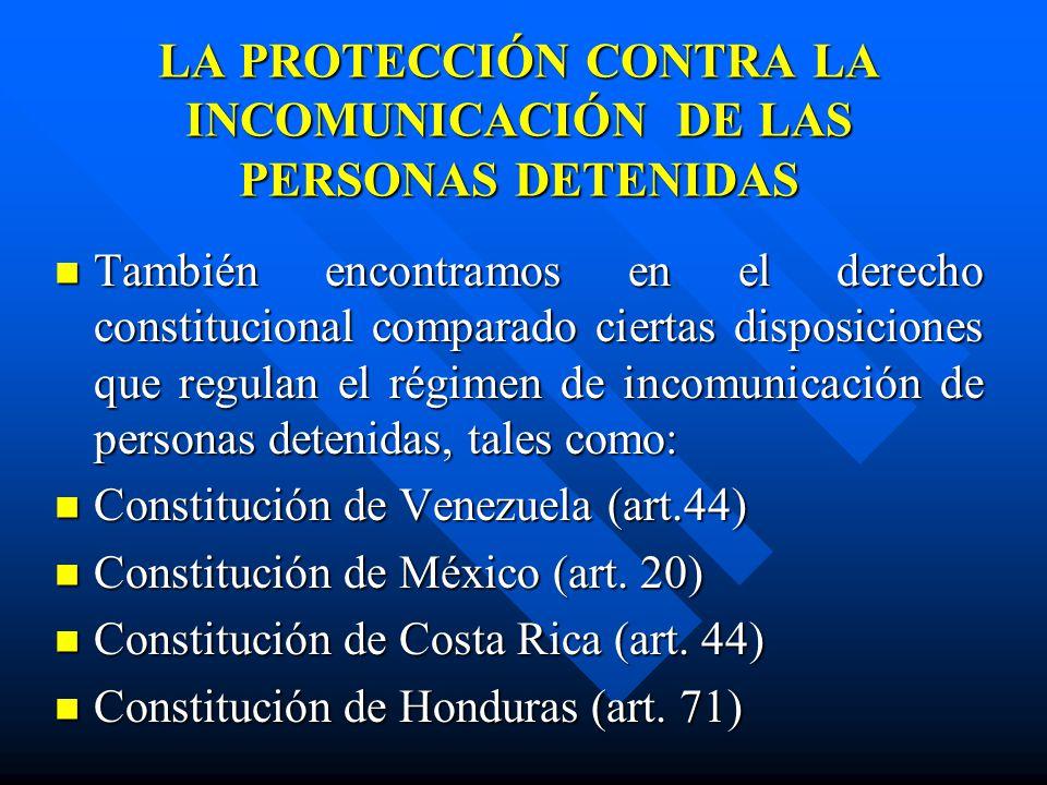 LA PROTECCIÓN CONTRA LA INCOMUNICACIÓN DE LAS PERSONAS DETENIDAS