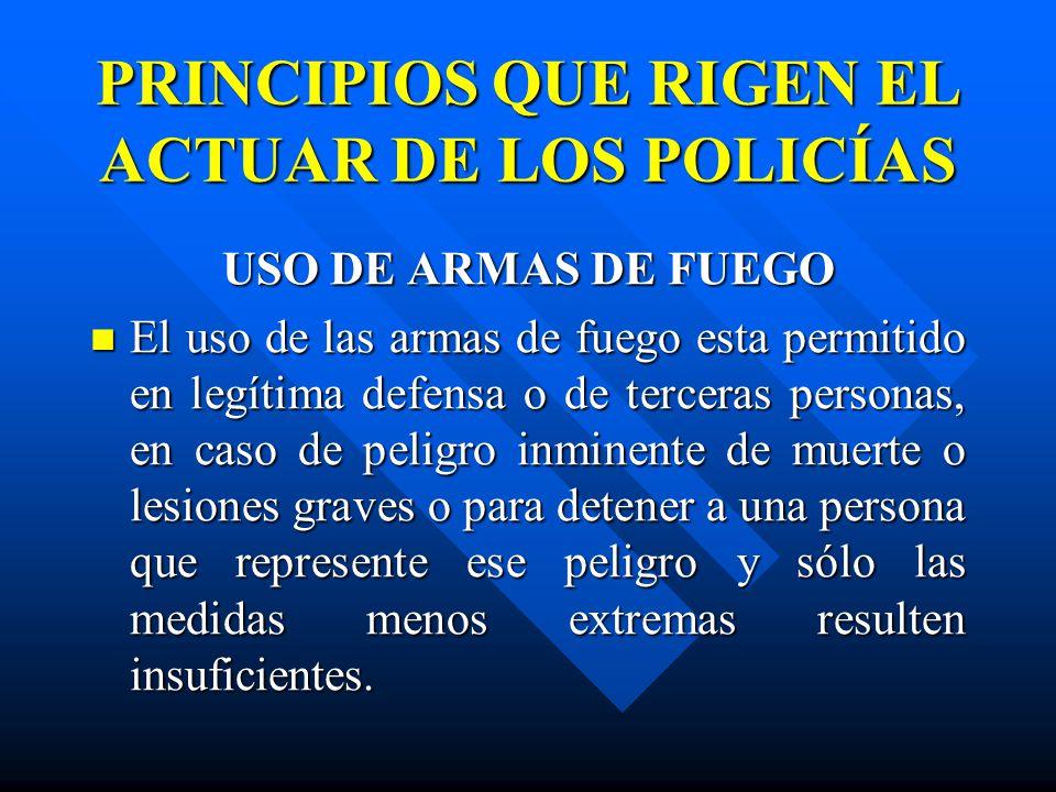 PRINCIPIOS QUE RIGEN EL ACTUAR DE LOS POLICÍAS