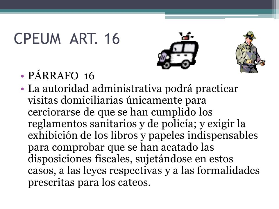 CPEUM ART. 16 PÁRRAFO 16.