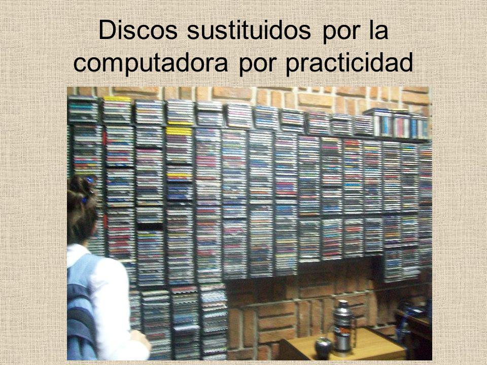 Discos sustituidos por la computadora por practicidad