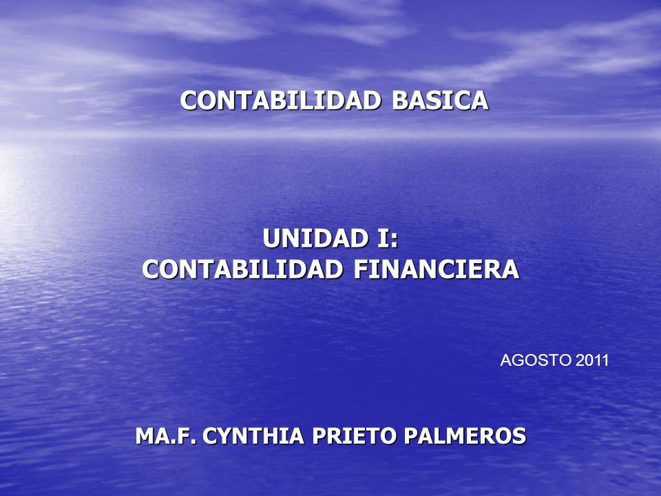 UNIDAD I: CONTABILIDAD FINANCIERA