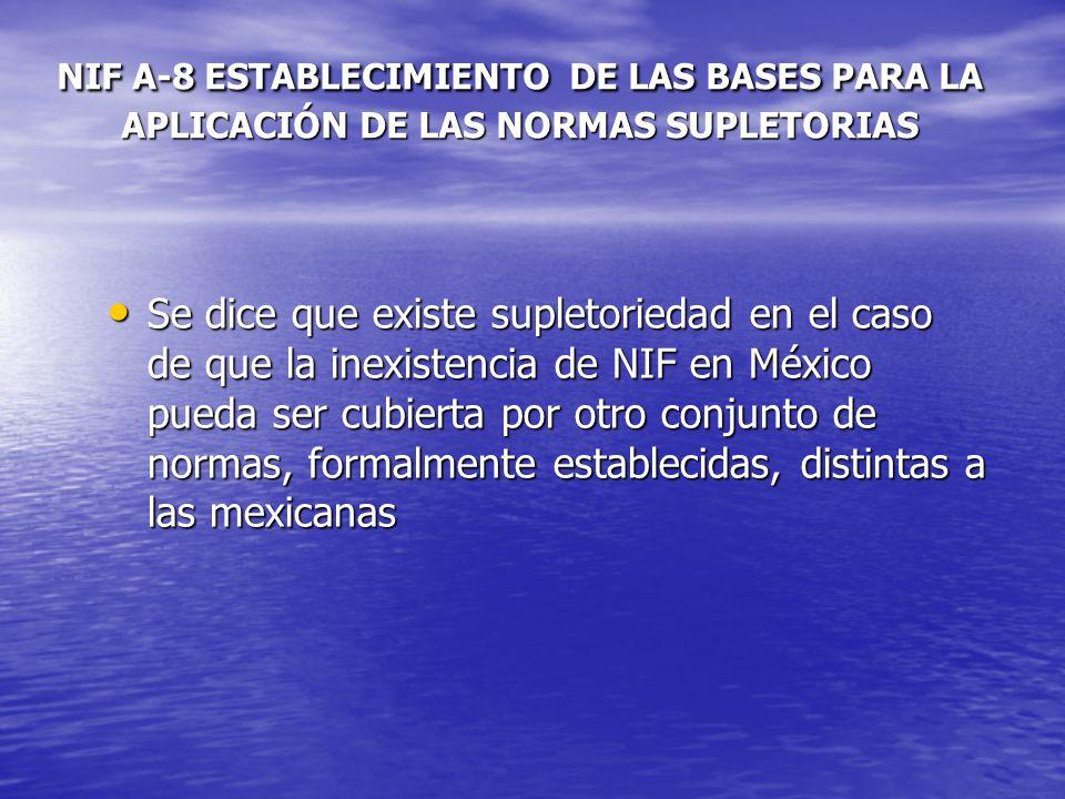 NIF A-8 ESTABLECIMIENTO DE LAS BASES PARA LA APLICACIÓN DE LAS NORMAS SUPLETORIAS