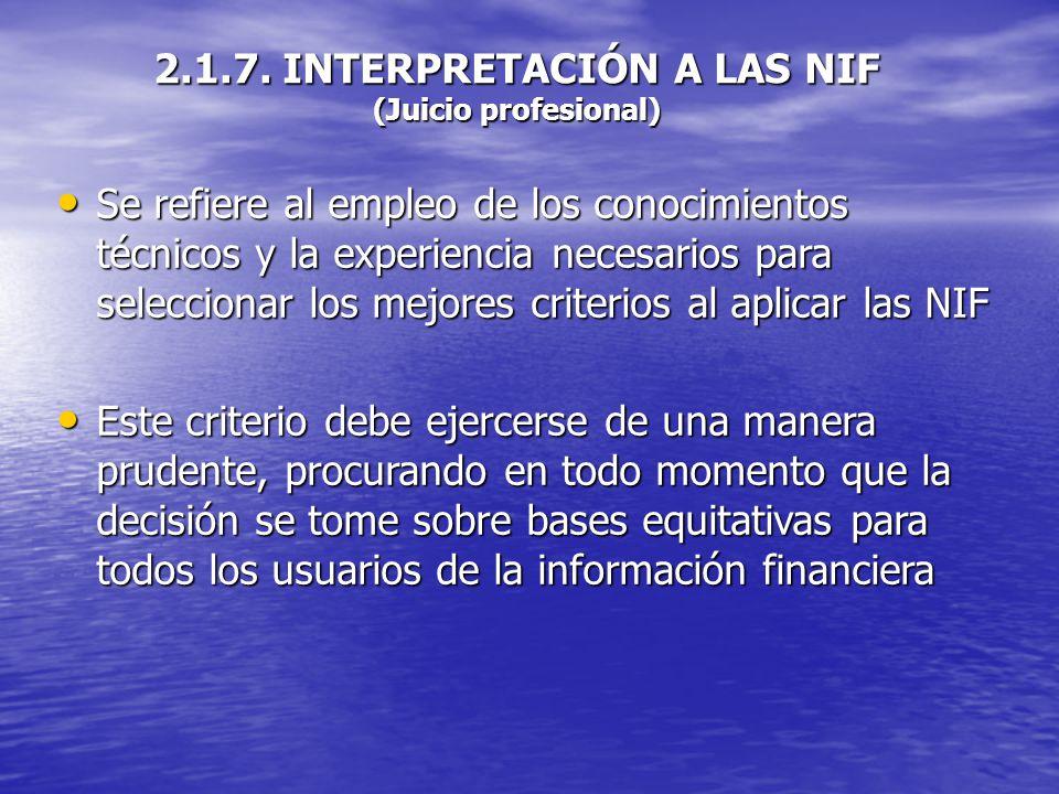 2.1.7. INTERPRETACIÓN A LAS NIF (Juicio profesional)
