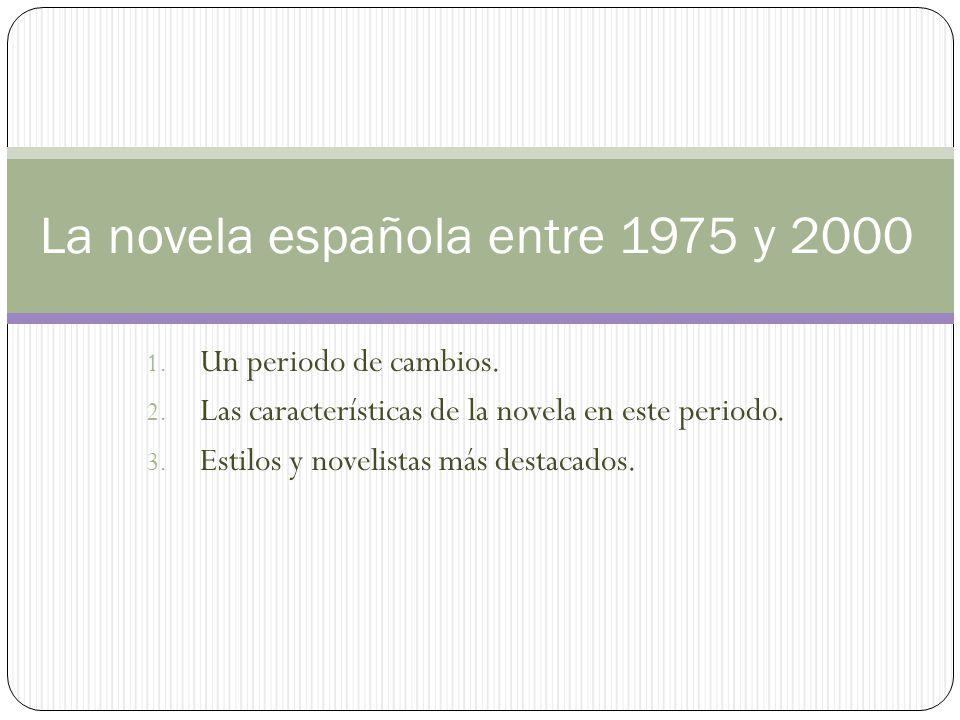 La novela española entre 1975 y 2000