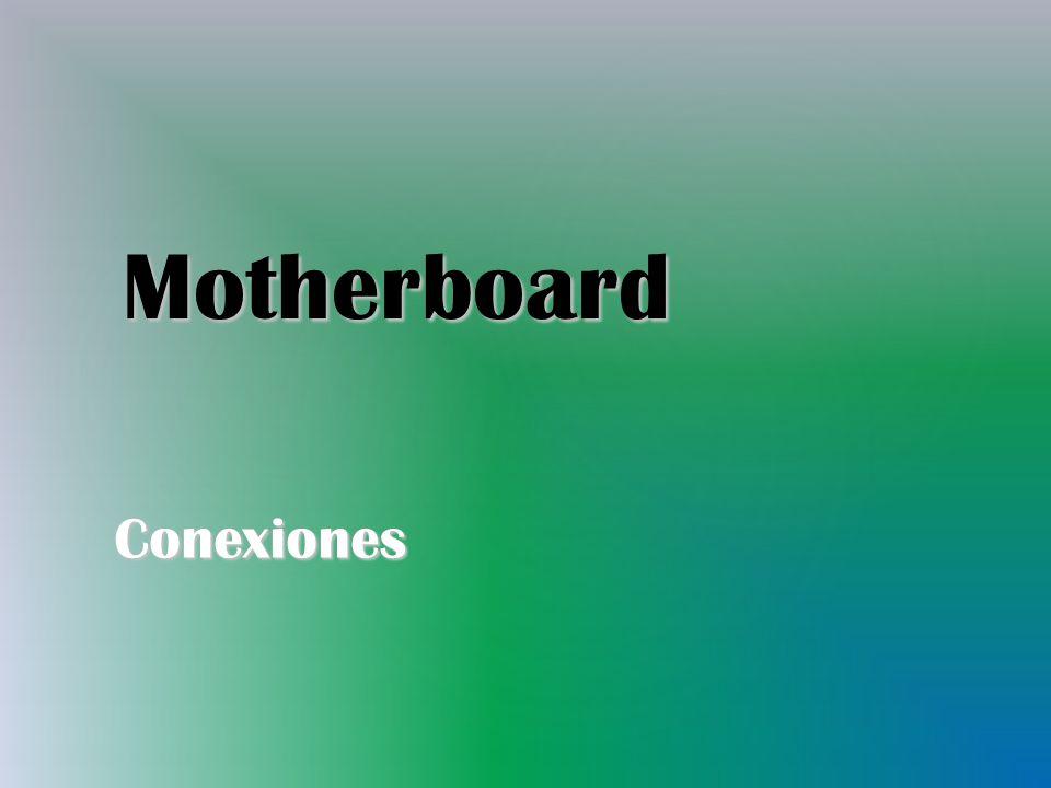 Motherboard Conexiones