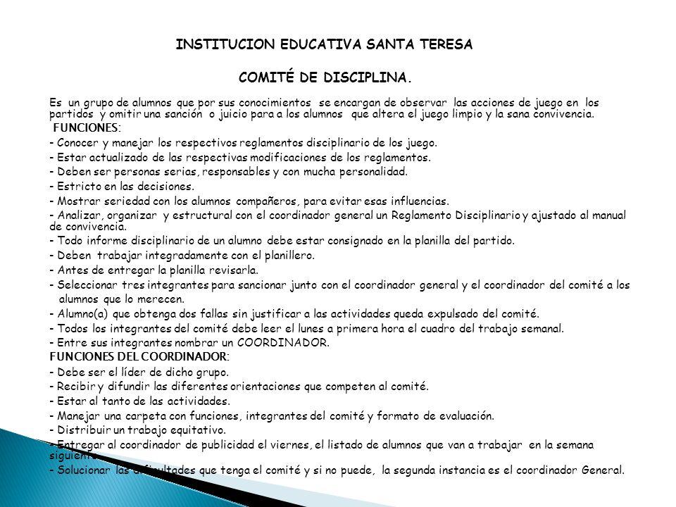 INSTITUCION EDUCATIVA SANTA TERESA COMITÉ DE DISCIPLINA.