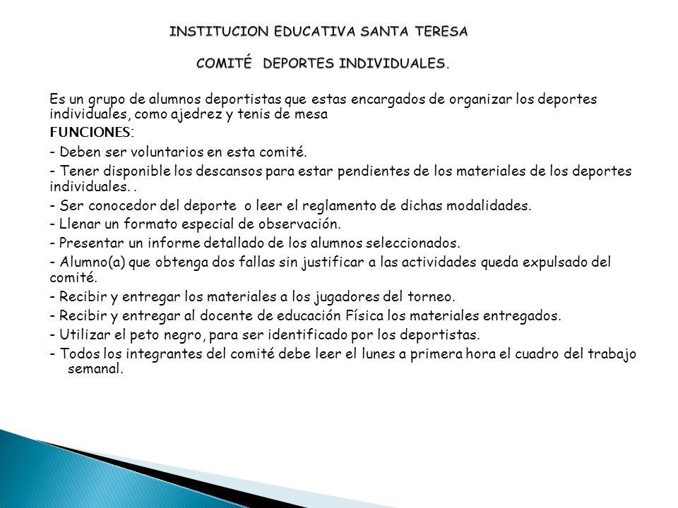INSTITUCION EDUCATIVA SANTA TERESA COMITÉ DEPORTES INDIVIDUALES.