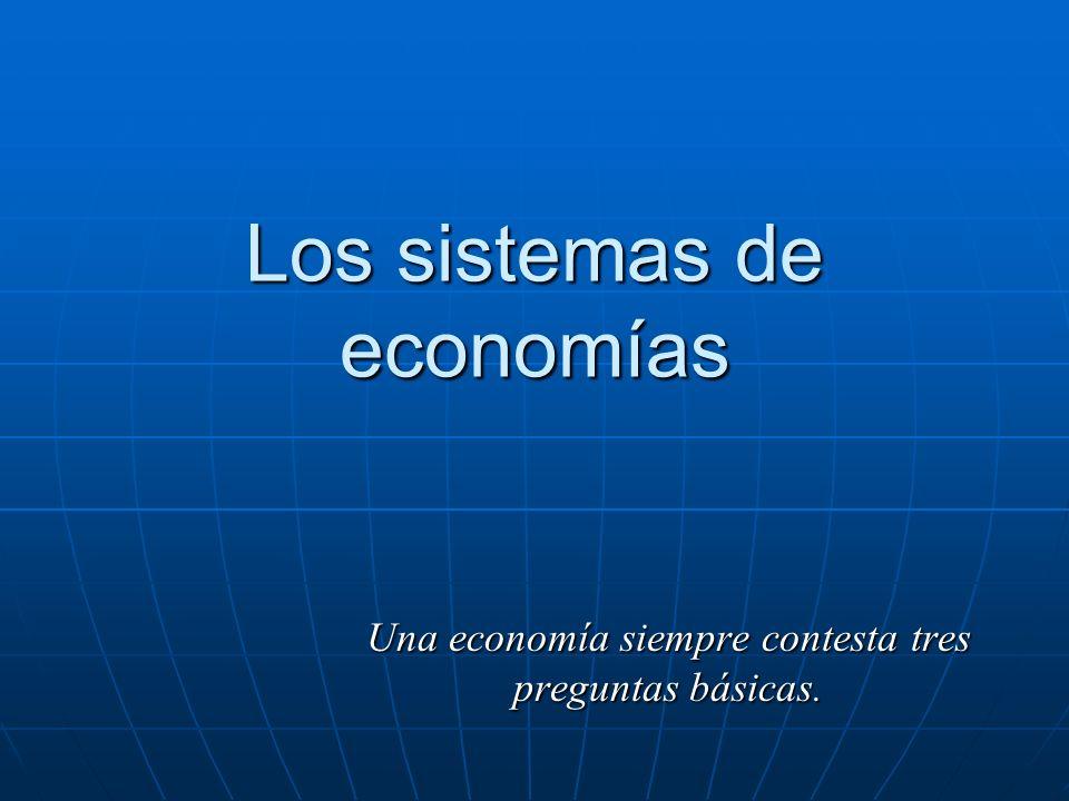 Los sistemas de economías