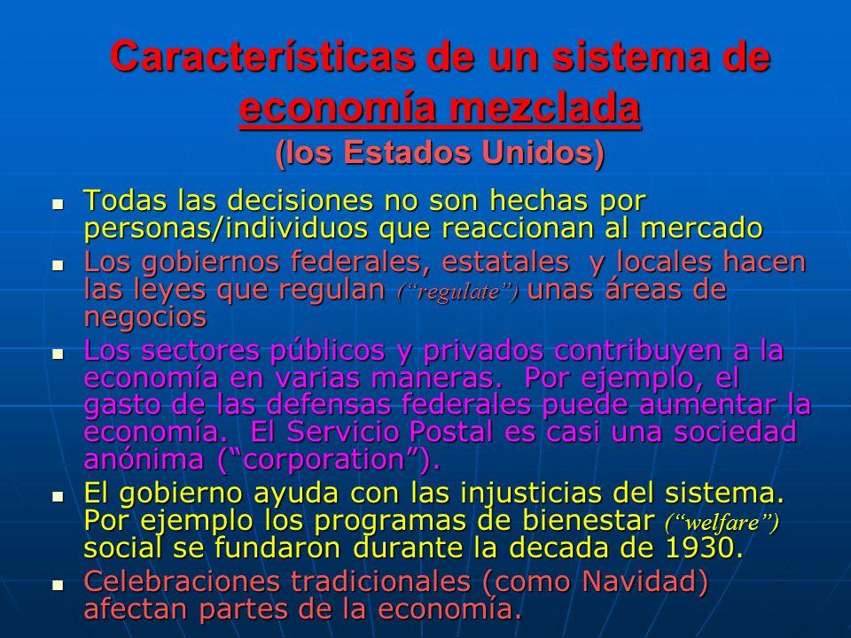 Características de un sistema de economía mezclada (los Estados Unidos)