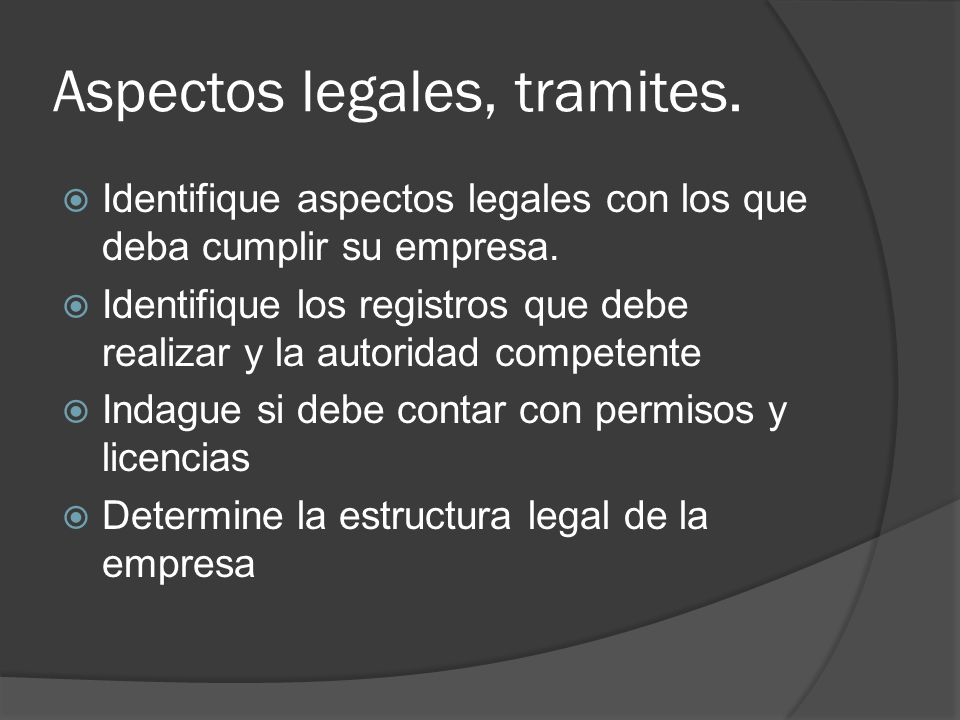 Aspectos legales, tramites.
