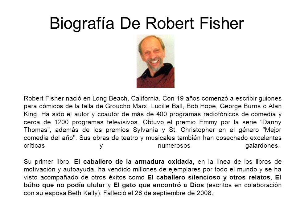Biografía De Robert Fisher