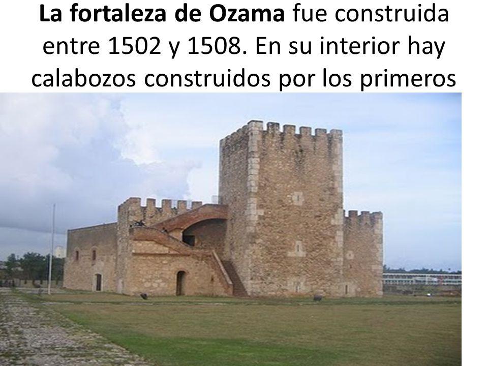 La fortaleza de Ozama fue construida entre 1502 y 1508
