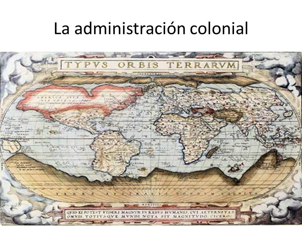 La administración colonial
