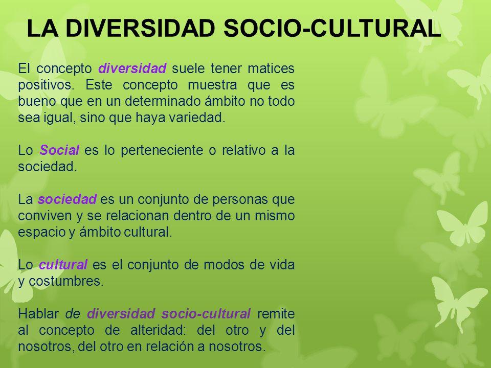 LA DIVERSIDAD SOCIO-CULTURAL