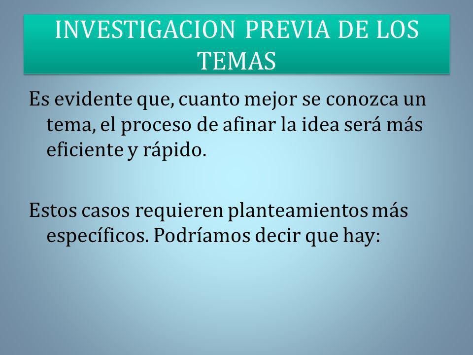 INVESTIGACION PREVIA DE LOS TEMAS