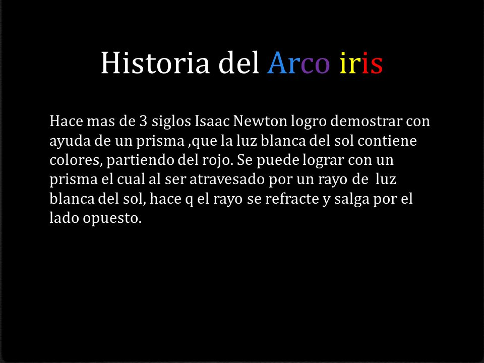 Historia del Arco iris