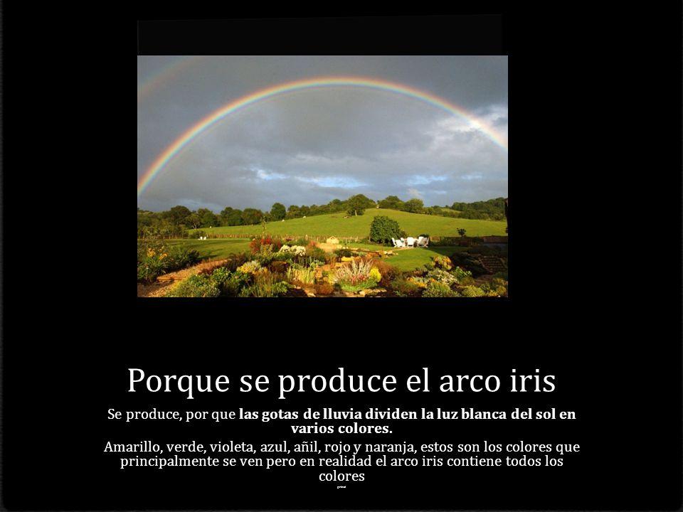 Porque se produce el arco iris