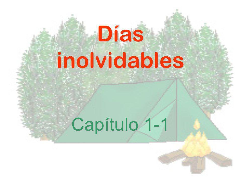 Días inolvidables Capítulo 1-1