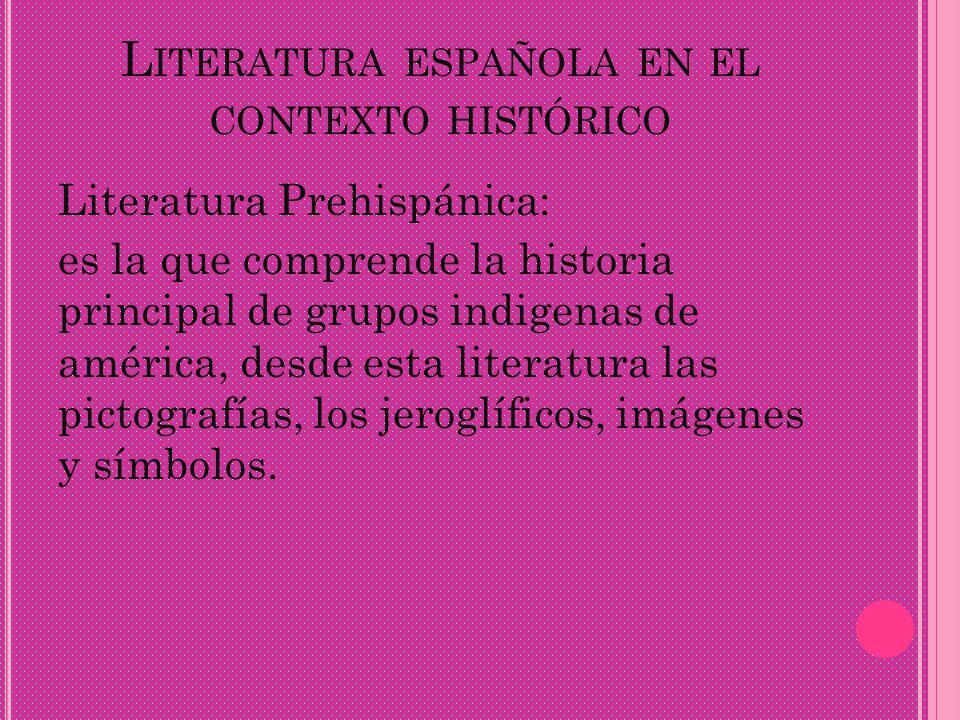 Literatura española en el contexto histórico