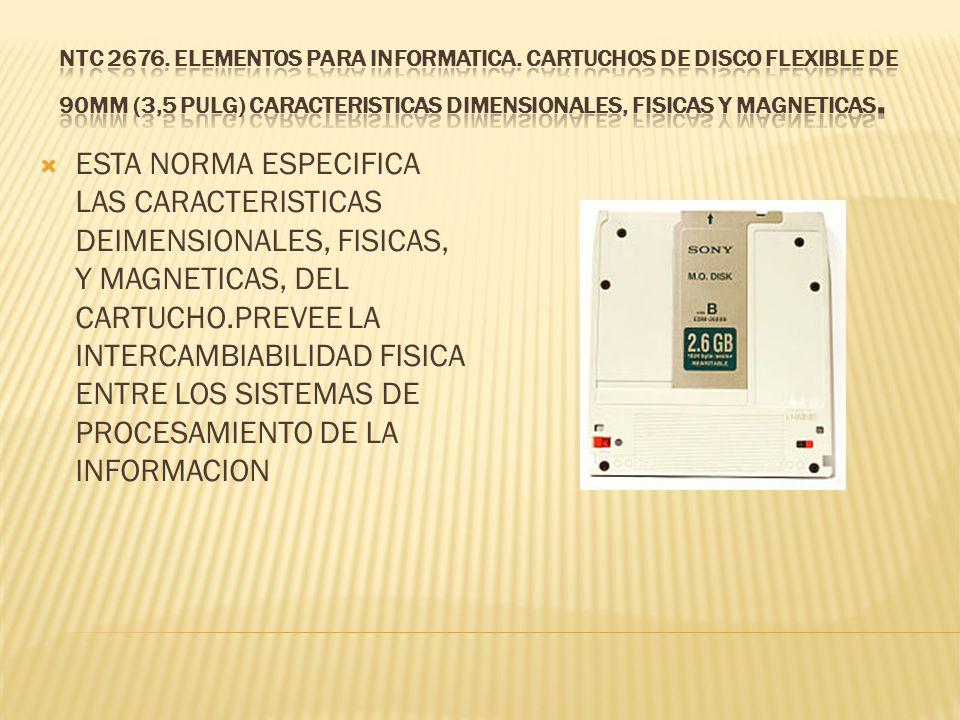 NTC 2676. ELEMENTOS PARA INFORMATICA
