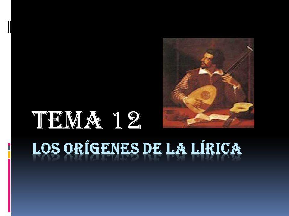 LOS ORÍGENES DE LA LÍRICA