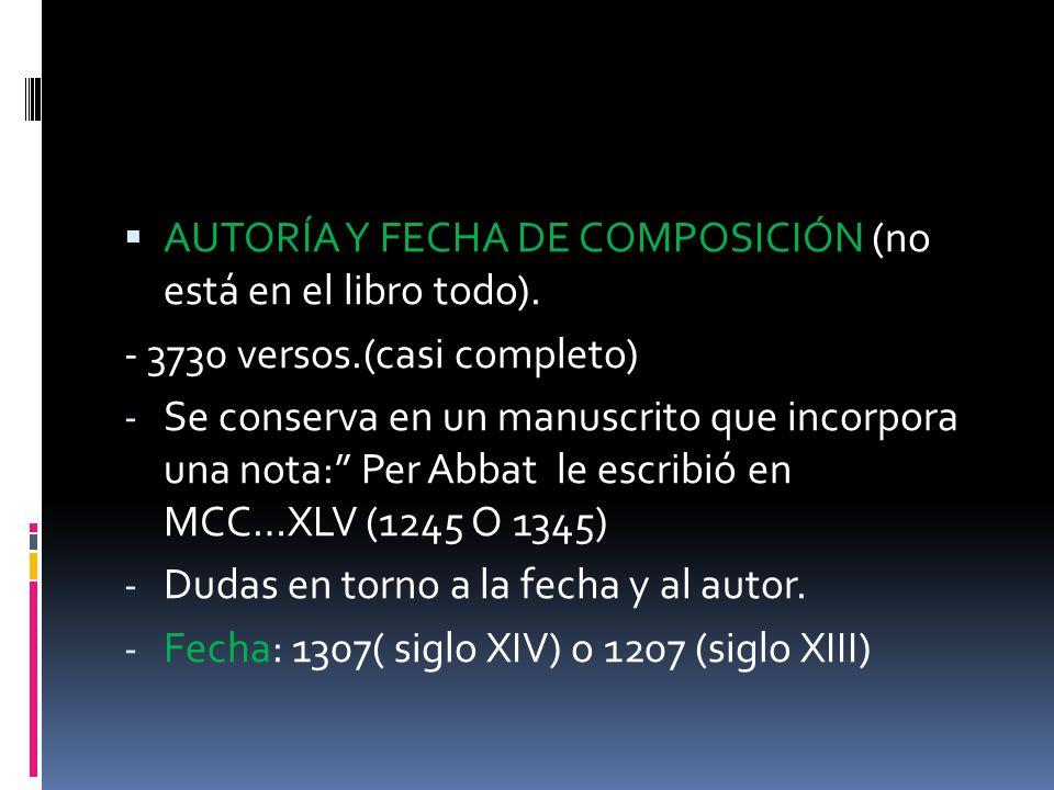 AUTORÍA Y FECHA DE COMPOSICIÓN (no está en el libro todo).
