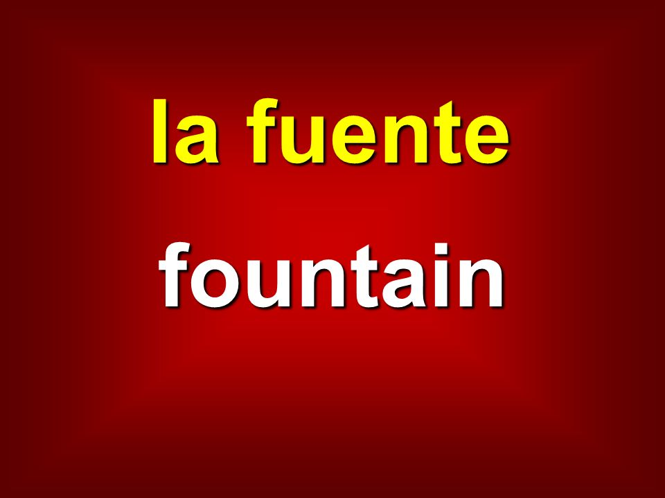 la fuente fountain