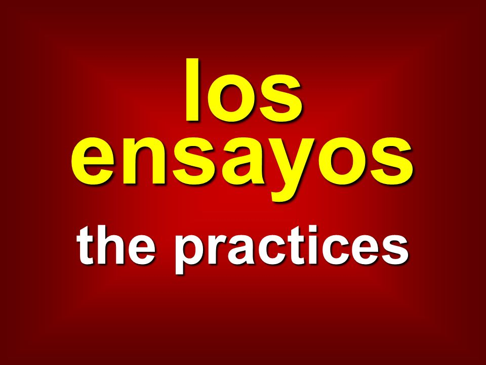 los ensayos the practices