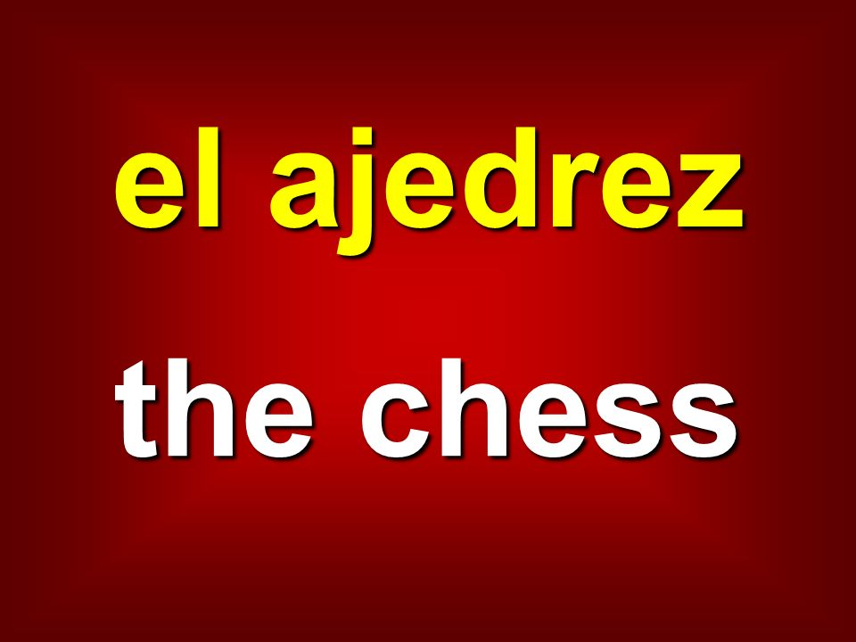 el ajedrez the chess