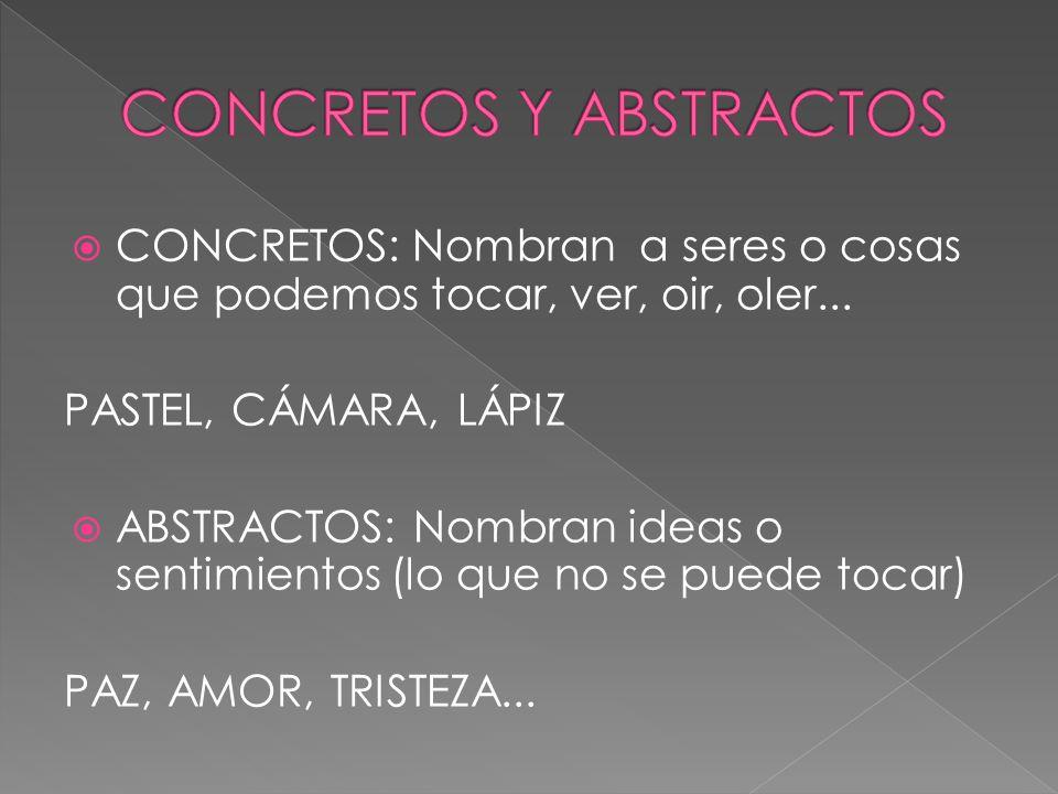 CONCRETOS Y ABSTRACTOS