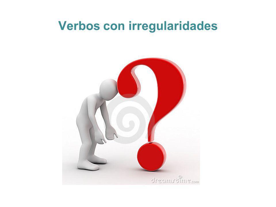 Verbos con irregularidades
