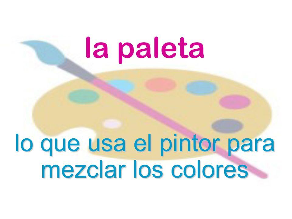 lo que usa el pintor para mezclar los colores