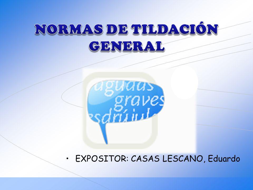 NORMAS DE TILDACIÓN GENERAL