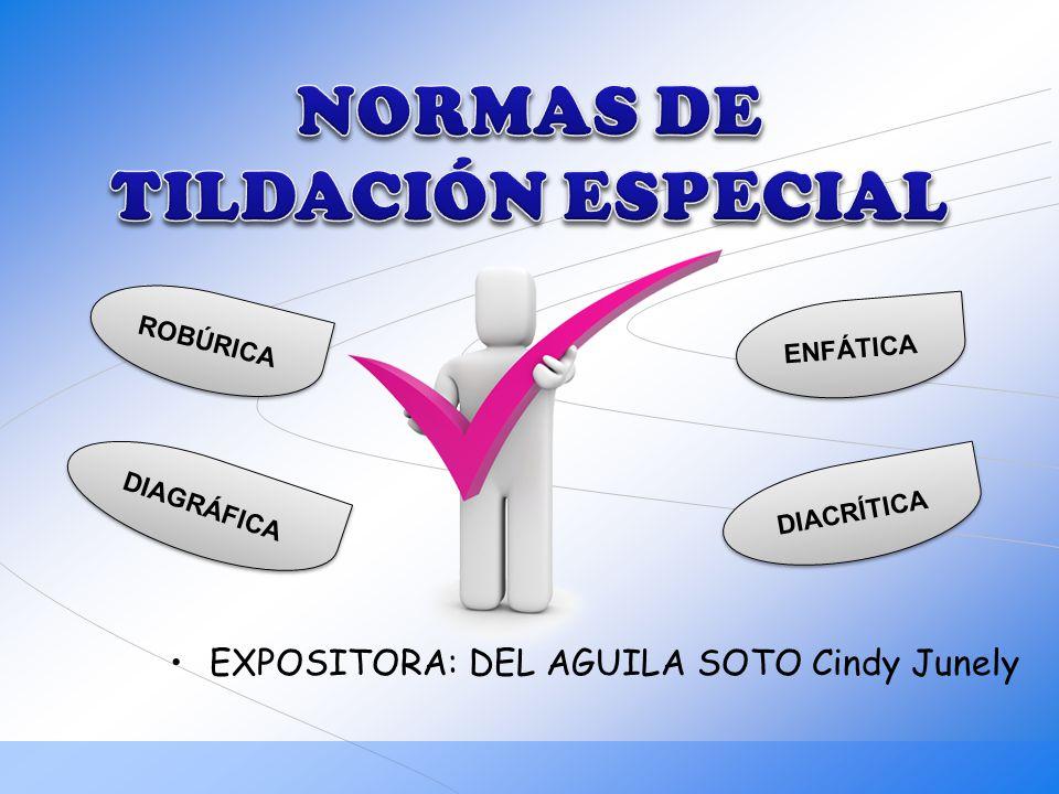 NORMAS DE TILDACIÓN ESPECIAL