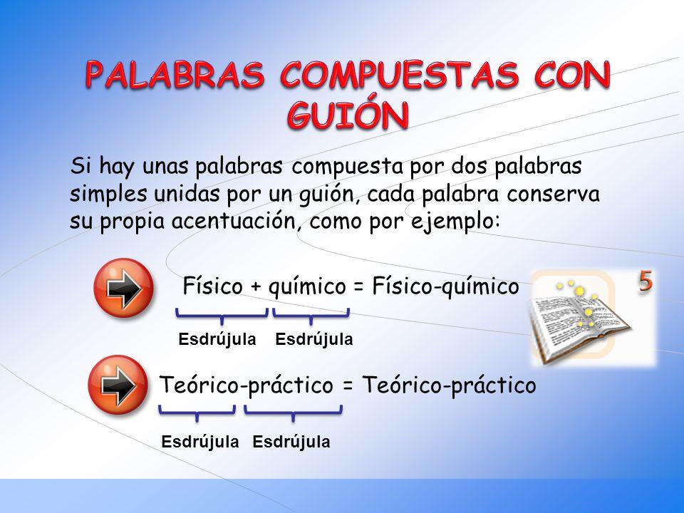 PALABRAS COMPUESTAS CON GUIÓN