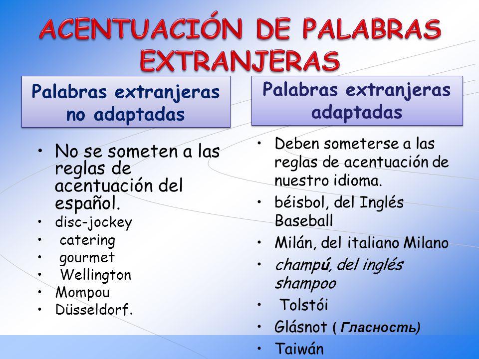 ACENTUACIÓN DE PALABRAS EXTRANJERAS