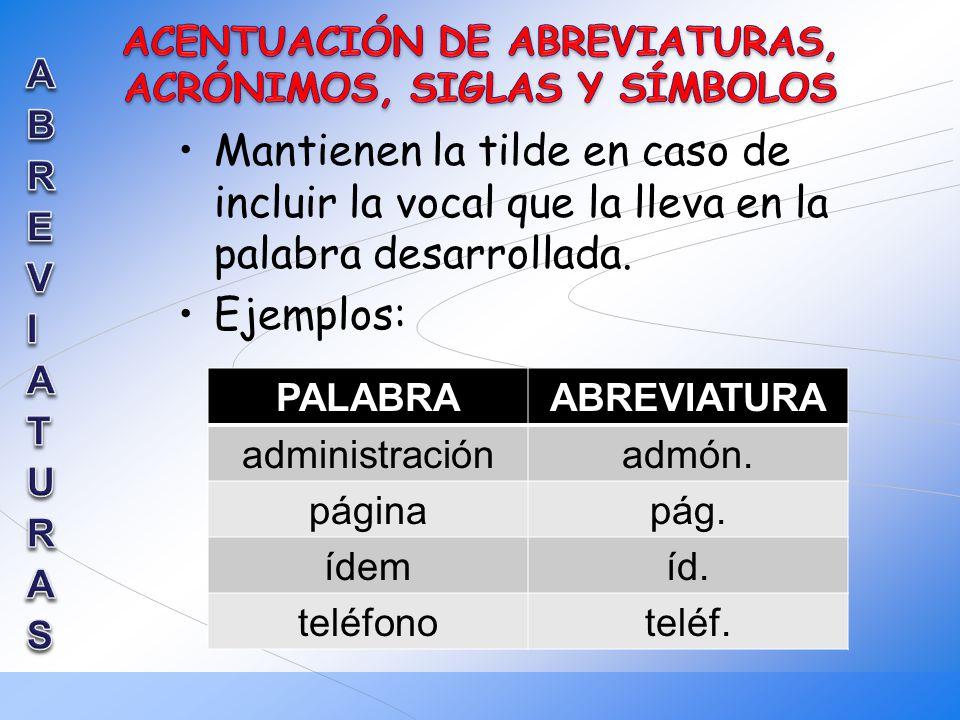 ACENTUACIÓN DE ABREVIATURAS, ACRÓNIMOS, SIGLAS Y SÍMBOLOS