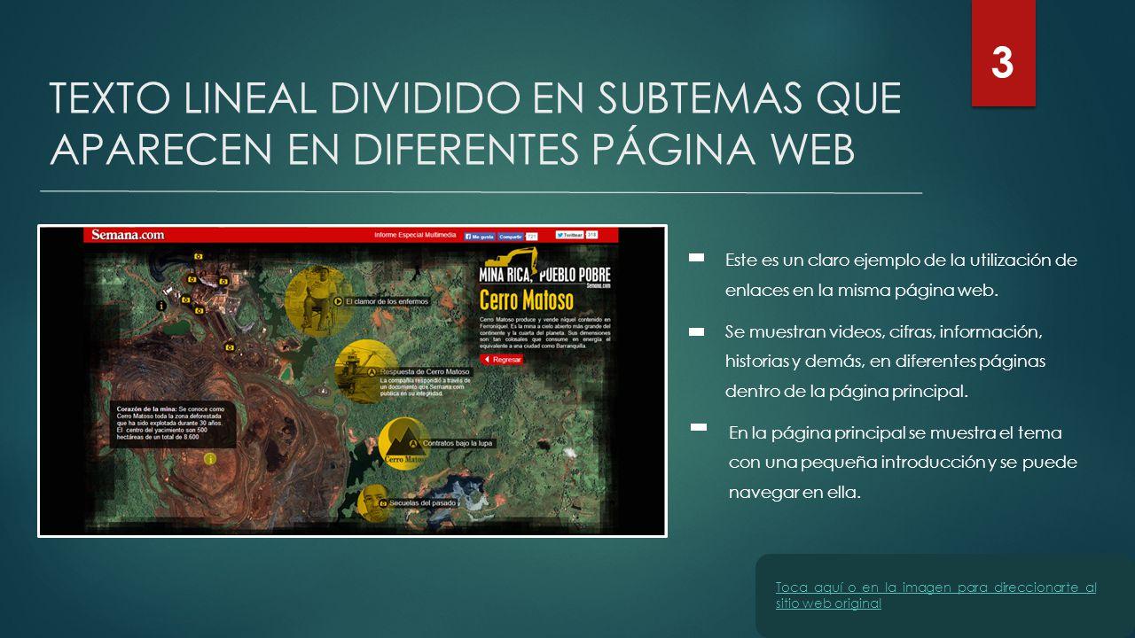 3 TEXTO LINEAL DIVIDIDO EN SUBTEMAS QUE APARECEN EN DIFERENTES PÁGINA WEB.