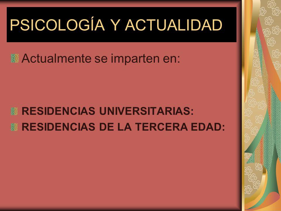 PSICOLOGÍA Y ACTUALIDAD