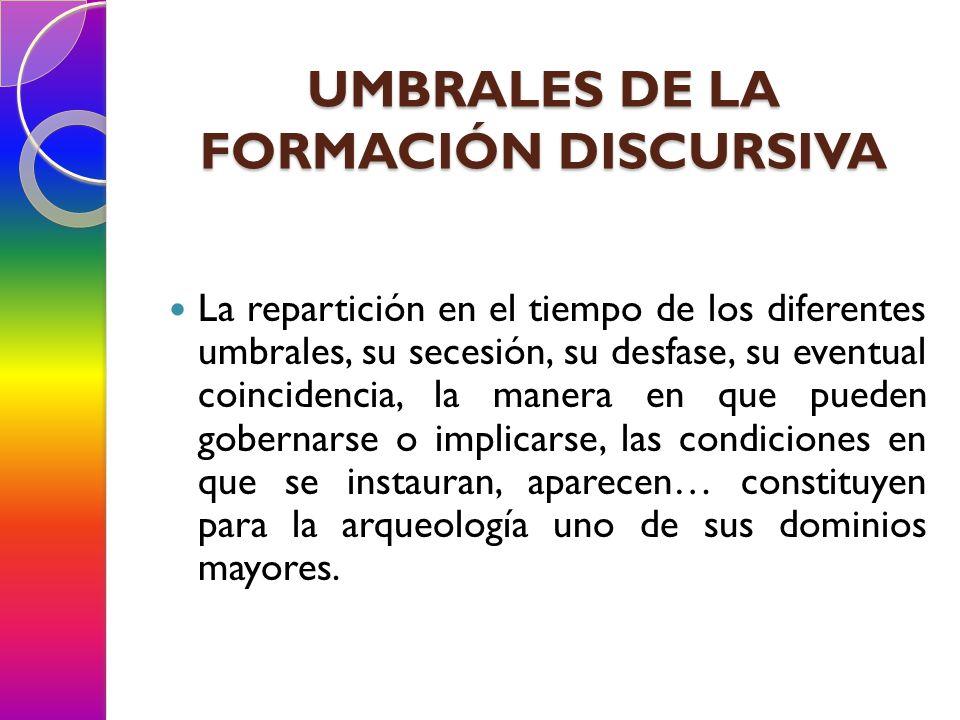 UMBRALES DE LA FORMACIÓN DISCURSIVA