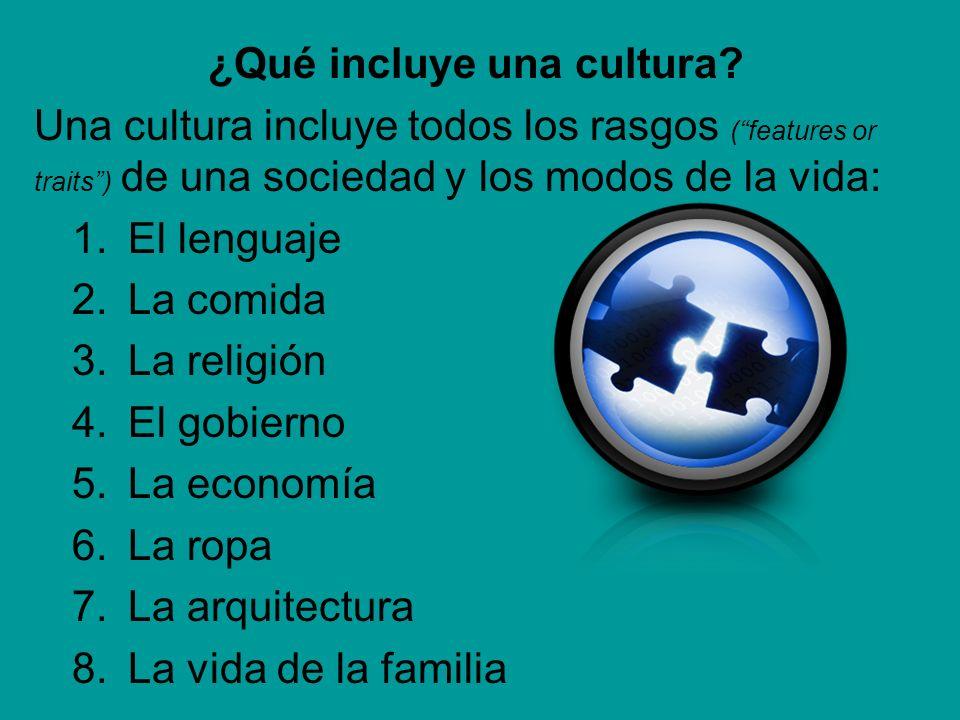 ¿Qué incluye una cultura