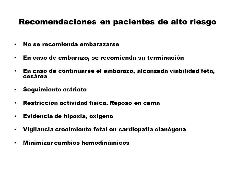 Recomendaciones en pacientes de alto riesgo