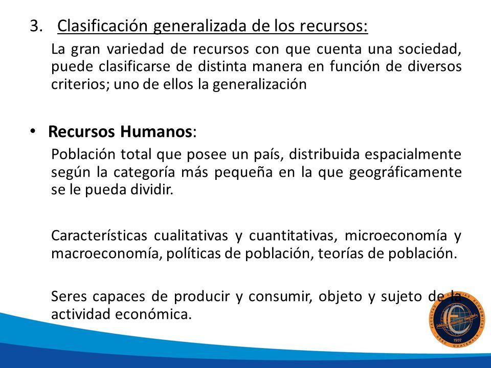 Clasificación generalizada de los recursos: