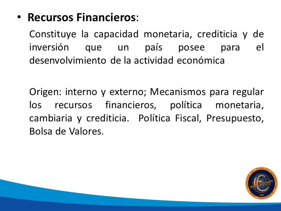 Recursos Financieros: