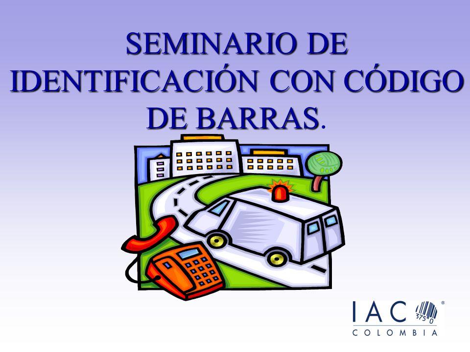 SEMINARIO DE IDENTIFICACIÓN CON CÓDIGO DE BARRAS.