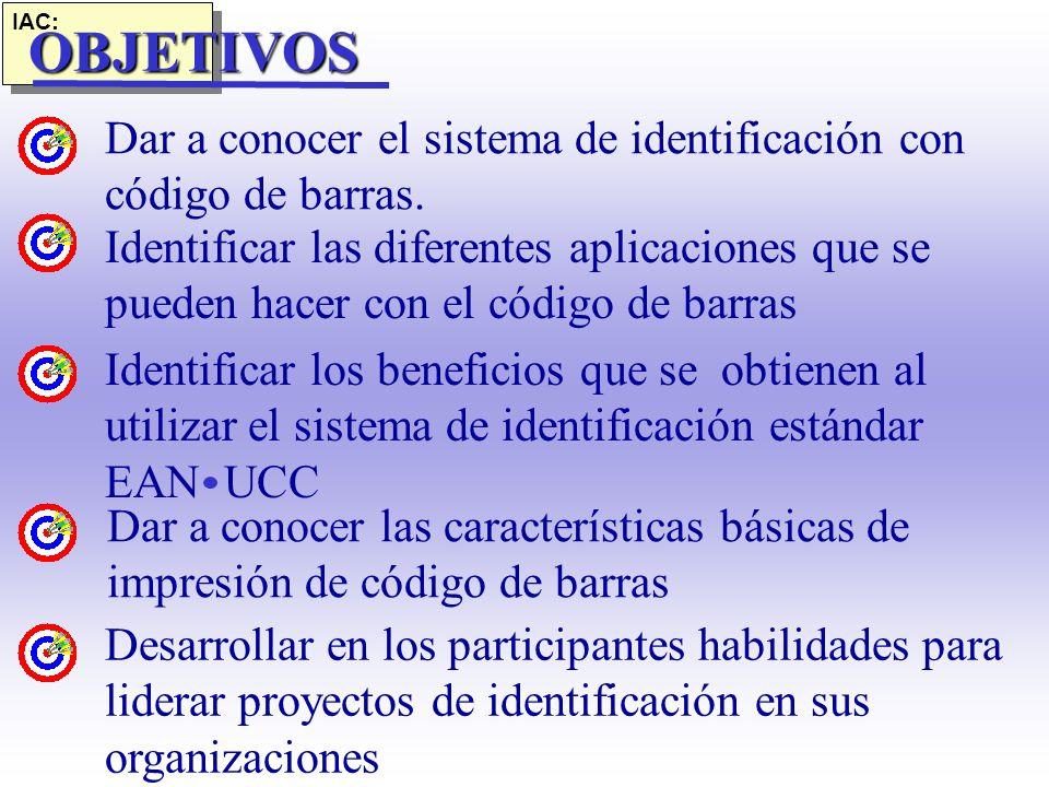 IAC: Identificar los beneficios que se obtienen al utilizar el sistema de identificación estándar EAN UCC.